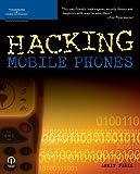 Hacking Mobile Phones