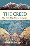 img - for The Creed: The Faith That Moves Evolution book / textbook / text book
