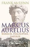 Marcus Aurelius (0224072927) by McLynn, Frank