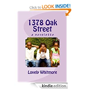 <strong>Kindle Author Lovely Whitmore Chats With Kids Corner About Her Book of The Week, <em>1378 OAK STREET</em>, Preserving The Story of Her Youth & Her Love For VC Andrews ... Check Out This Exclusive Interview & Links to Download <em>1378 OAK STREET</em> At The Low Price of $1.99</strong>