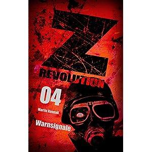 Z Revolution 04: Warnsignale: Zombie-Thriller