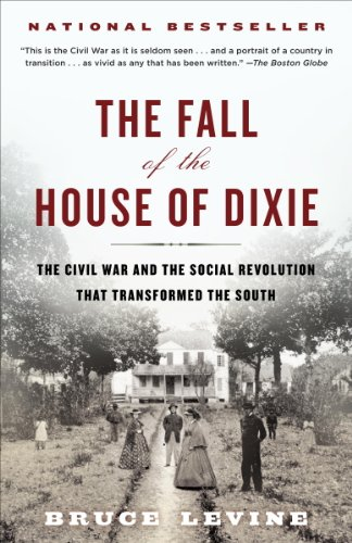 the-fall-of-the-house-of-dixie-the-civil-war-and-the-social-revolution-that-transformed-the-south