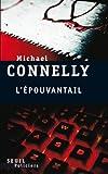 L\'épouvantail par Michael Connelly