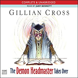 The Demon Headmaster Takes Over | [Gillian Cross]