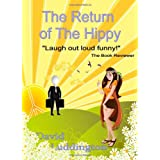 The Return Of The Hippy: A Story Of Hopeby David Luddington