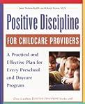 Positive Discipline for Childcare Pro...
