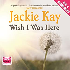 Wish I Was Here Audiobook