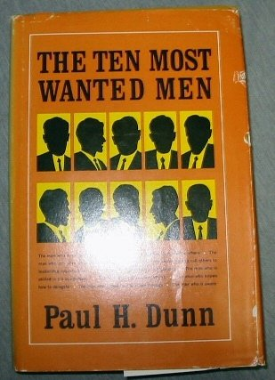 THE TEN MOST WANTED MEN MORMON, PAUL H. DUNN
