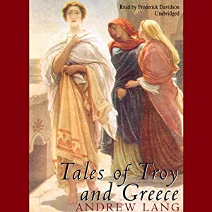 Tales of Troy and Greece Audiobook