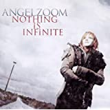 "Nothing Is Infinitevon ""Angelzoom"""