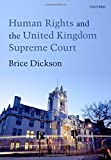 img - for Human Rights in the UK Supreme Court by Brice Dickson (2013-05-19) book / textbook / text book