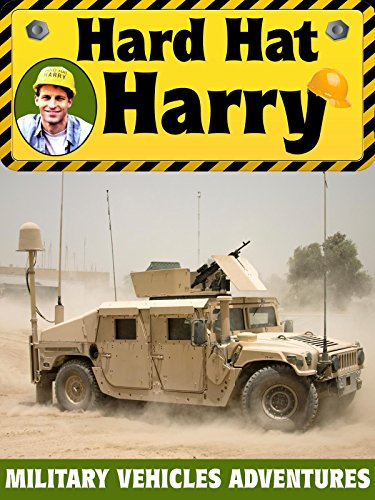 Hard Hat Harry: Military Vehicles Adventures