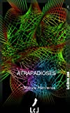img - for Atrapadioses (Spanish Edition) book / textbook / text book
