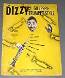 THE DIZZY GILLESPIE TRUMPET STYLE