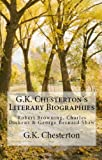 img - for Literary Biographies: Robert Browning, Charles Dickens & George Bernard Shaw book / textbook / text book