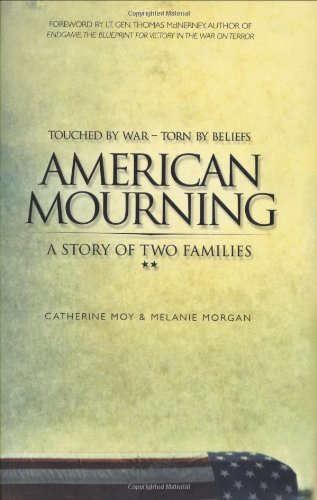 American Mourning: The Intimate Story of Two Families Joined by War--Torn by Beliefs