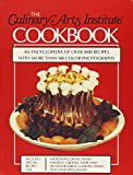 img - for The Culinary Arts Institute Cookbook: An Encyclopedia of Over 4400 Recipes with More Than 500 Color Photographs book / textbook / text book