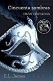 E. L. James Cincuenta sombras oscuras / Fifty Shades Darker: 2
