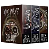 Bigfoot Apocalypse: Boxed Set, Collecting Bigfoot War 1-3by Eric S. Brown