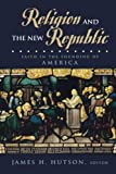 img - for Religion and the New Republic book / textbook / text book