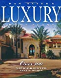 Dan Sater's Luxury Home Plans - 1932553061