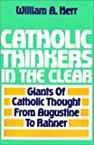 img - for Catholic Thinkers in the Clear Paperback December 1, 1993 book / textbook / text book