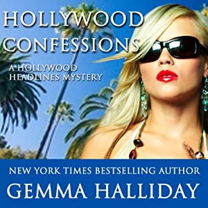 Hollywood Confessions: Hollywood Headlines, Book 3 | [Gemma Halliday]