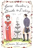 Jane Austen's Guide to Dating (1401301177) by Lauren Henderson