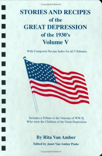 Stories and Recipes of the Great Depression of the 1930 s Volume V096203178X