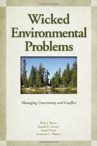 Wicked Environmental Problems: Managing Uncertainty and...