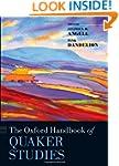The Oxford Handbook of Quaker Studies