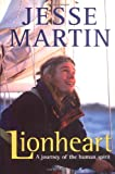 img - for Lionheart: A Journey of the Human Spirit book / textbook / text book