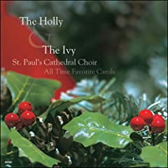 The Holly &amp; The Ivy by St. Paul Cathedral Choir