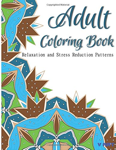 Adult Coloring Book: Coloring Books for Adults Relaxation : Relaxation & Stress Relieving Patterns: Volume 1
