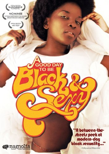 Good Day to be Black and Sexy