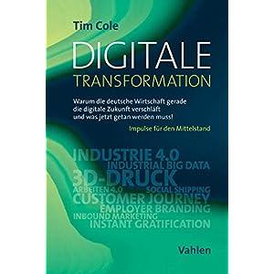 Digitale Transformation: Warum die deutsche Wirtschaft gerade die digitale Zukunft verschläft und w