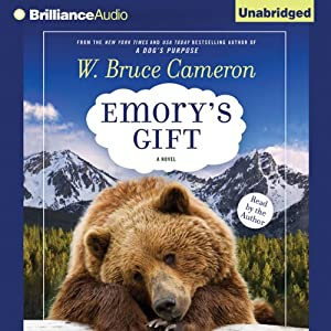 Emory's Gift | [W. Bruce Cameron]