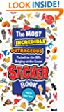 The Most Incredible, Outrageous, Packed-to-the-Gills, Bulging-at-the-Seams Sticker Book You've ever Seen (Klutz)