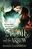 The Flame and the Arrow (The Annika Brisby Series) (Volume 1)