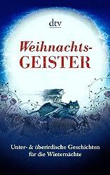 Ulf Diederichs - Weihnachts-Geister Unter- & überirdische Geschichten für die Winternächte: Mit 24 Illustrationen von Lucia Probst Herausgegeben von Ulf Diederichs