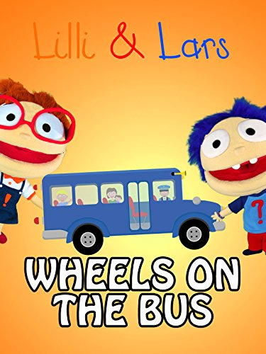 Wheels on the bus : Watch online now with Amazon Instant Video: Lilli and Lars