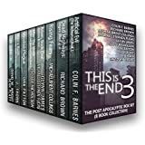 This is the End 3: The Post-Apocalyptic Box Set (8 Book Collection)