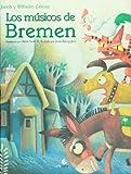 Los musicos de bremen (Spanish Edition)