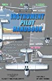 img - for By Art Parma Instrument Pilot Handbook (1st Edition) book / textbook / text book