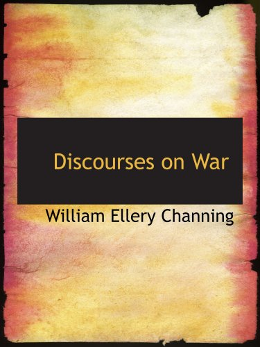 Discourses on War