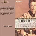 Bold Spirit: Helga Estby's Forgotten Walk Across Victorian America | Linda Lawrence Hunt