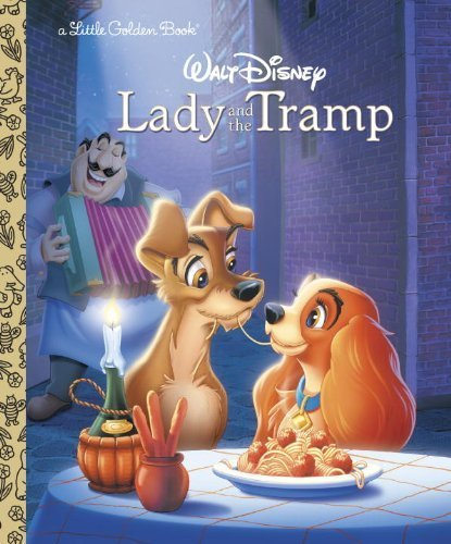 Lady and the Tramp (Disney Lady and the Tramp) (Little Golden Book) by Slater, Teddy (1993) Hardcover