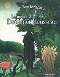 echange, troc Yann Le Pichon - Le monde du Douanier Rousseau