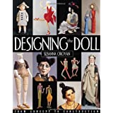 Designing the Doll: From Concept to Construction ~ Susanna Oroyan