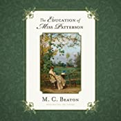 The Education of Miss Patterson: The Love and Temptation Series, Book 3 | M. C. Beaton